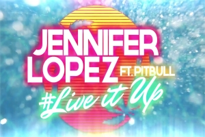 Jennifer Lopez - Live It Up ásamt Pitbull