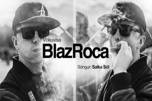 BlazRoca - Vökuvísa ásamt Dias og Salka De La Sol