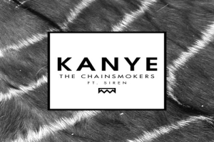 The Chainsmokers - Kanye ásamt Siren