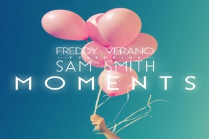 Freddy Verano - Moments ásamt Sam Smith