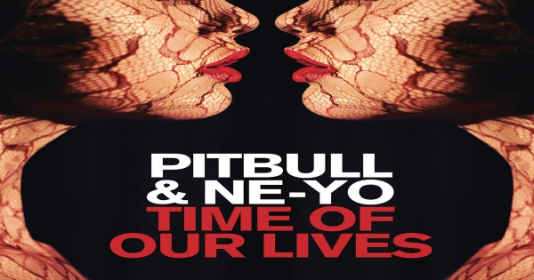 Pitbull - Time Of Our Lives ásamt Ne-Yo