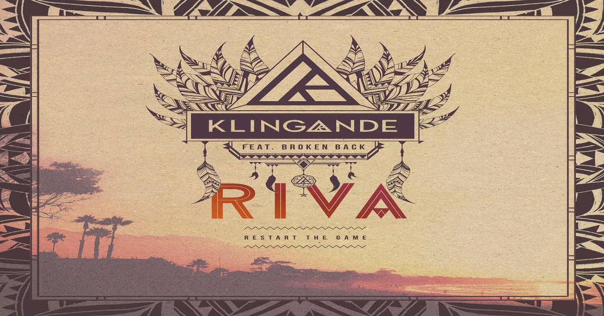 Klingande - Riva (Restart the Game) ásamt Broken Back