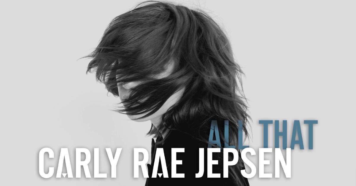 Carly Rae Jepsen - All That