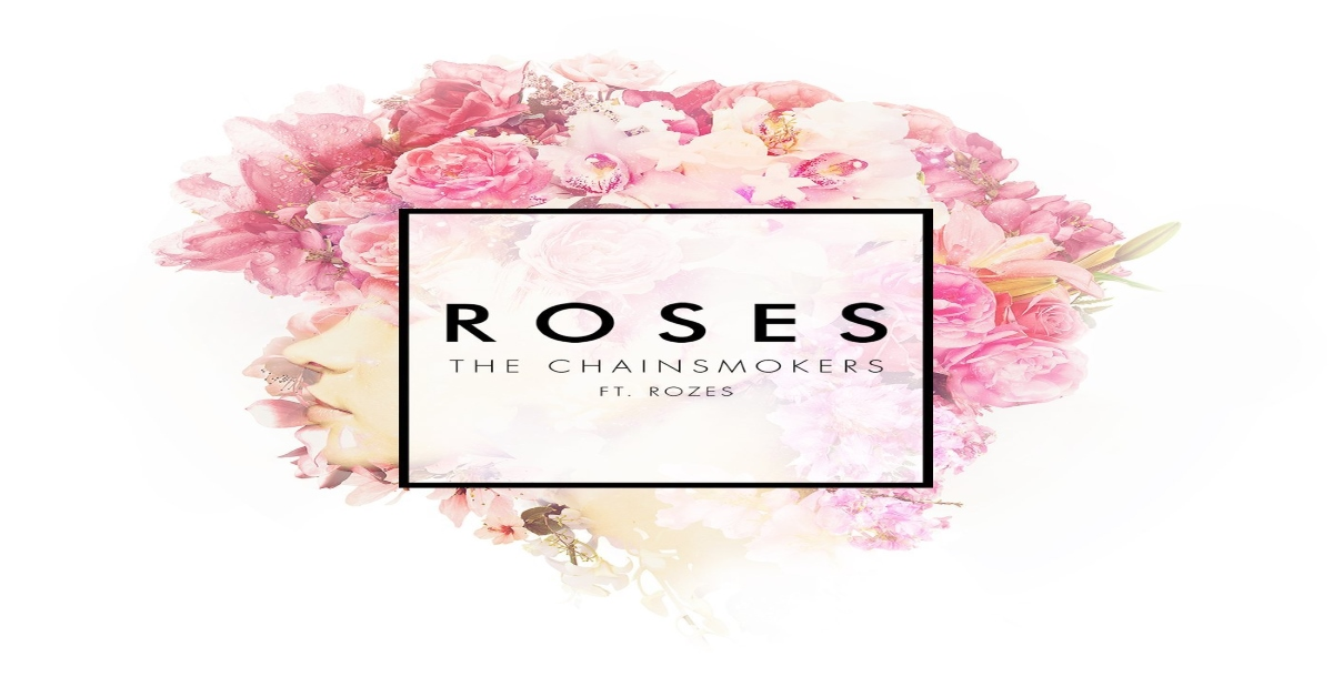 The Chainsmokers - Roses ásamt ROZES