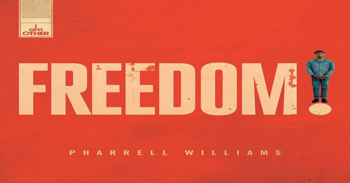 Pharrell Williams - Freedom