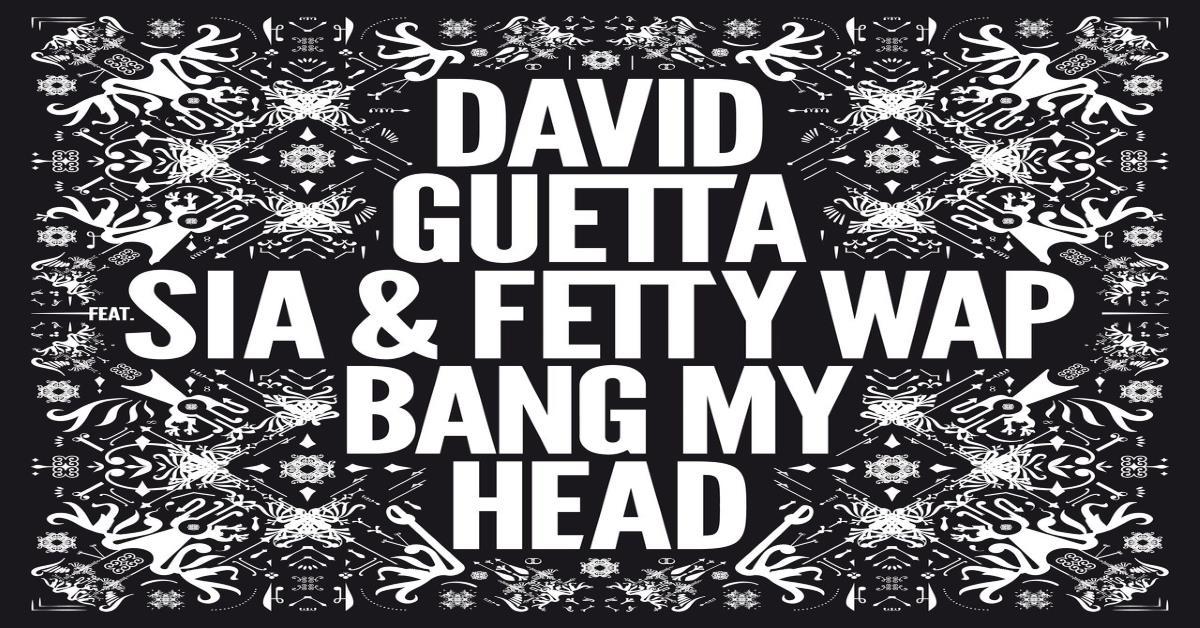 David Guetta - Bang My Head ásamt Sia & Fetty Wap
