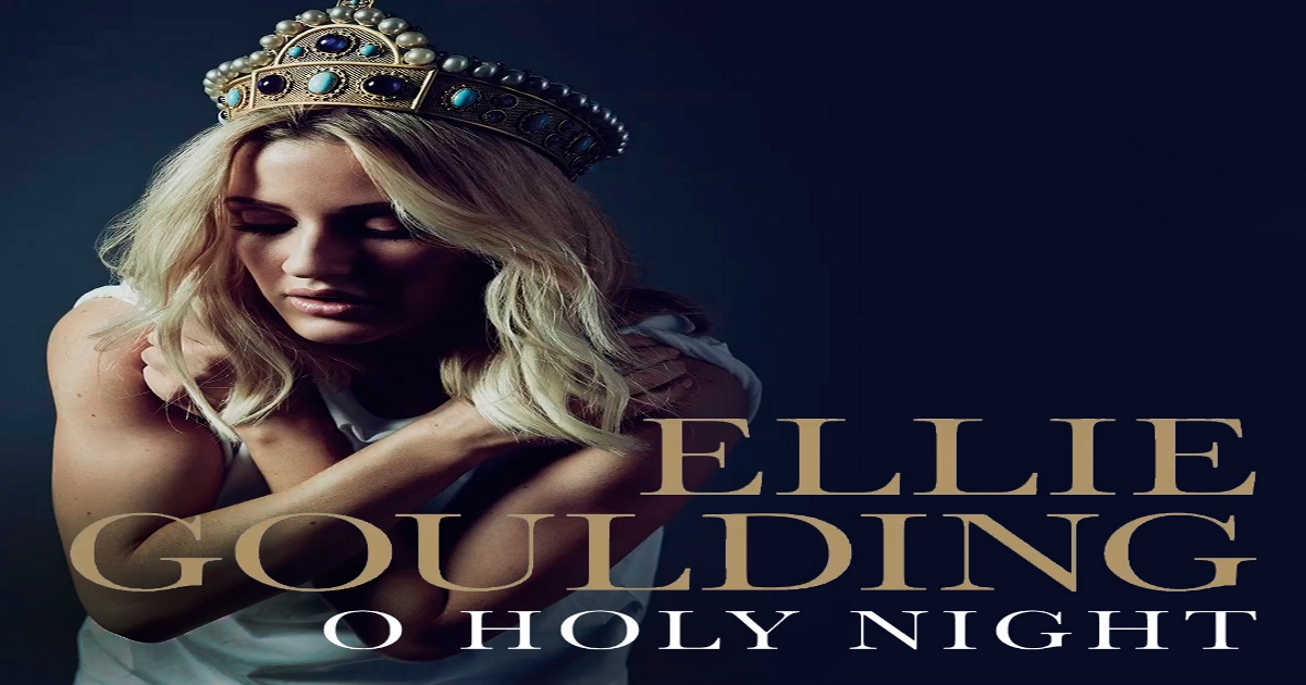 Ellie Goulding - O Holy Night