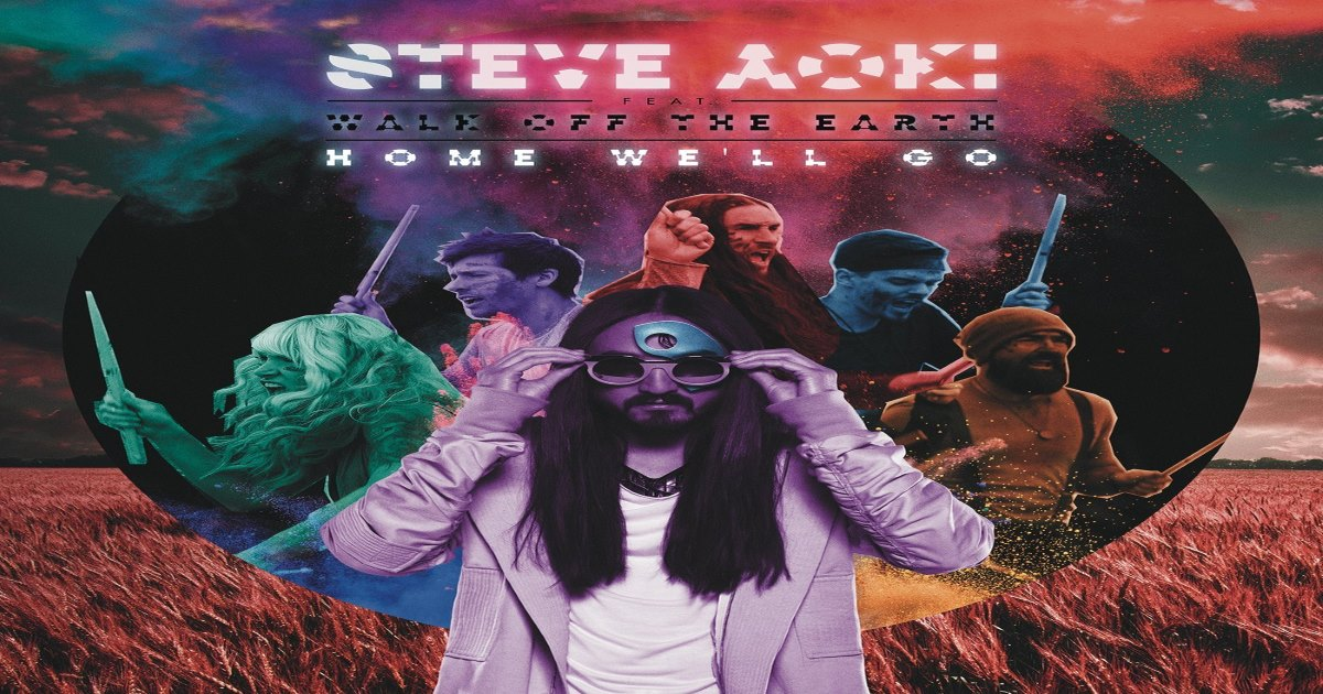 Steve Aoki - Home We'll Go (Take My Hand) ásamt Walk Off The Earth